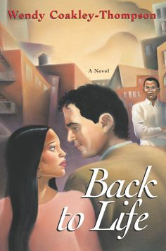 Back to Life, by Wendy Coakley-Thompson