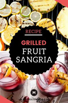 Grilled fruit sangria with grapes and lots of citrus. A perfect, refreshing drink for summertime! Light the grill and grill up some drinks! Cocktail Recipes For A Crowd, Easy Drink Recipes, Healthy Summer Recipes, Sangria Recipes, Simply Recipes, Food For A Crowd, Grilling Recipes, Cooking Recipes, Grilling Ideas