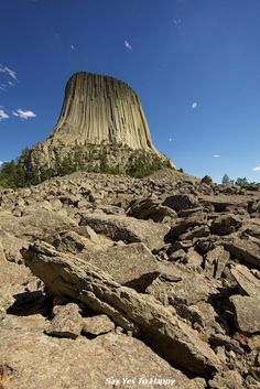 """Visit Devil's Tower...   What can I say, I'm a big """"Close Encounters of the Third Kind"""" fan."""