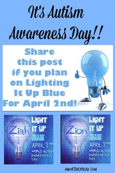 Autism Awareness Day: Will You Light It Up Blue? Help spread Autism Awareness!  #autismawareness #autism