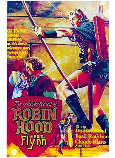 The Adventures of Robin Hood is a 1938 American swashbuckler film directed by Michael Curtiz and William Keighley. Sleepy Hollow, La Revanche D'une Blonde, Hunger Games, Claude Rains, Millenium, Best Movie Posters, Film Posters, Movies, Rpg