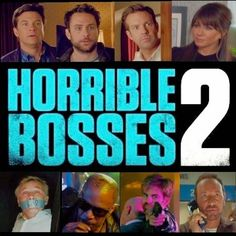 Horrible Bosses 2 Movie Quotes