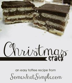 """With a few simple ingredients, you've got yourself some """"Christmas Crack"""" toffee!"""