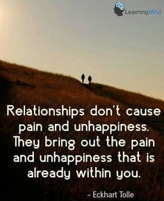 Quotes about relationships and marriage. Spiritual Quotes, Wisdom Quotes, Me Quotes, Motivational Quotes, Inspirational Quotes, Quotable Quotes, Ekhart Tolle, Power Of Now, Mindfulness Quotes