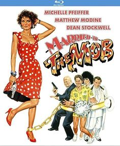 Michelle Pfeiffer & Matthew Modine & Jonathan Demme-Married to the Mob