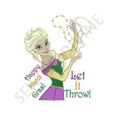 "ELSA MARDI GRAS Embroidery Design ""Let It Throw!"" Download 4x4 5x7 6x10 8 Formats"