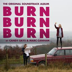 Candy Says - Burn Burn Burn Soundtrack (Mastering)