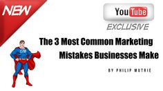 The 3 Most Common Marketing Mistakes Businesses Make Most Common, New You, 3 Things, Mistakes, Marketing, Business, Youtube, How To Make, Store