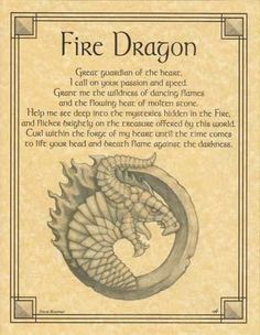 Beseeching the Fire Dragon as a guardian, and wise spirit of the heart, the Fire…