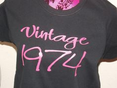 vintage 74 40th birthday shirt great gift Avaiable with ANY year, $14.00