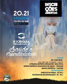8ª Jornada Pernambucana de Saúde e Espiritualidade - Recife -PE - https://goo.gl/HBkslt