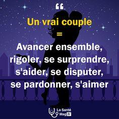 Un vrai couple = Avancer ensemble, rigoler, se surprendre, s'aider, se disputer, se pardonner, s'aimer. #lasantemag #citations #quote #inspiration #motivation