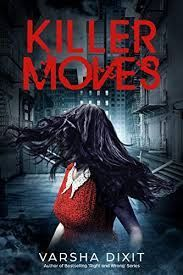 bustling streets of to the beautiful palaces of Sirsa, Killer Moves is a fast-paced, gripping, tale with strong and elements. Best Romance Novels, Contemporary Romance Books, Greatest Mysteries, Thriller, Fiction, About Me Blog, Romantic, Book Reviews, Club