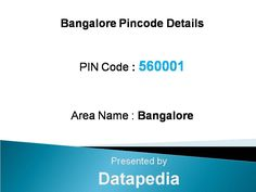 Bangalore, Bangalore Pincode is 560001. All mails and posts to Bangalore, Bangalore locality will therefore bear the Pincode 560001. Since each postal office within a particular zone is recognized with a Pincode, Many locations within the city can have the same Pincode, also has many areas with the same Pincode but Bangalore also have other Pincode for other places within Bangalore boundary.  http://www.datapedia.co/postcodes/india-pincodes/bangalore-bangalore-pincode-560001-details_1051652