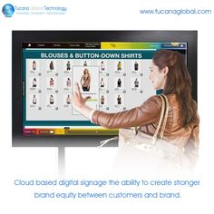 #Cloud based #digitalsignage have the #ability to create #stronger #brand #equity between #customers and #brand. #TucanaGlobalTechnology #Manufacturer #HongKong