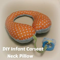 Free carseat neck pillow pattern by Pineapple Mama-has a pattern print out. Probably won't add the soother string