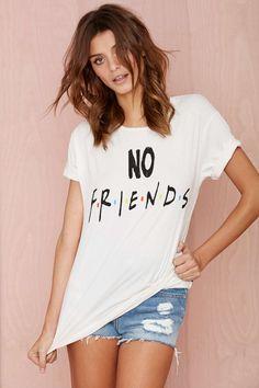 No Friends Crew Tee