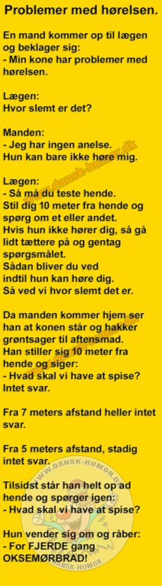Problemer med hørelsen. Joke Stories, Funny Signs, Grimm, Alter, Make Me Smile, Wise Words, Haha, Funny Quotes, Sayings