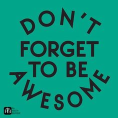 It's #HumpDay... Don't forget to be awesome!