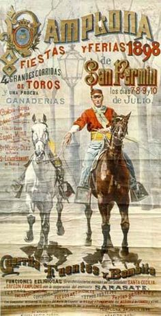 Cartel Sanfermines 1898 - Fiestas y ferias de San Fermín,  #Pamplona Vintage Labels, Vintage Cards, San Fermin Pamplona, Running Of The Bulls, Old Letters, Decoupage Art, Poster Ads, Miguel Angel, Vintage Travel Posters
