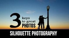 Silhouette Photography Tips – 3 Keys to Great Photos