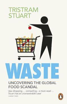 Waste: Uncovering the Global Food Scandal de Tristram Stuart, http://www.amazon.fr/dp/0141036346/ref=cm_sw_r_pi_dp_Za7Wqb0YECJRX