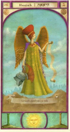 (26) HAAIAH (Kabbalistic angel) protects those born 28 July - 01 August, to win a lawsuit and have employment. (ángel Cabalístico) protege aquellos nacidos 28 julio - 01 agosto , para ganar un proceso judicial y tener empleo.