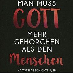 Man muss Gott mehr gehorchen als den Menschen⛽️ {Apostelgeschichte 5,29} #man…