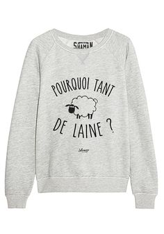 "Sweat ""Pourquoi tant de laine"""