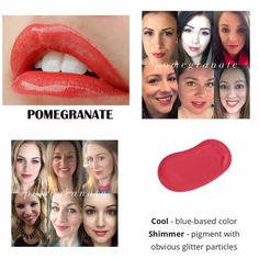 Pomegranate LipSense.  Kiss-proof, waterproof, smudge-proof lipstick that last up to 18 hours.  Vegan and hydrating.  Order here.