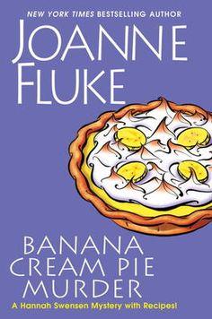 Banana Cream Pie Murder - Joanne Fluke