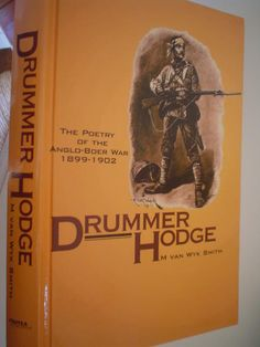Drummer Hodge: The poetry of the Anglo-Boer War 1899-1902 - Van Wyk Smith