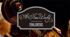 Concert - A New World: intimate music from Final Fantasy - A New World: intimate music from Final Fantasy propose de nouveaux arrangements des musiques de Final Fantasy depuis leur création il y a plus de 25 ans à aujourd'hui, interprétées par plusieurs ...