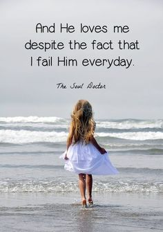 Jesus loves me despite the fact that I fail Him everyday. Such a poignant truth. Stumbling over our flesh only proves we cannot do this Christian walk on our own. Thank You, God, for sending Your Son to hold me up. I cannot stand on my own.