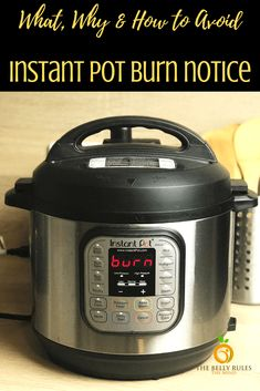 Instant Pot Burn Message-Learn everything you need to know about the burn message. How to avoid it? What to do when you get the burn message? Instant Pot Pressure Cooker, Pressure Cooker Recipes, Pressure Cooking, Slow Cooker, Starchy Foods, Multigrain, International Recipes, Salad Recipes, Superfood Recipes