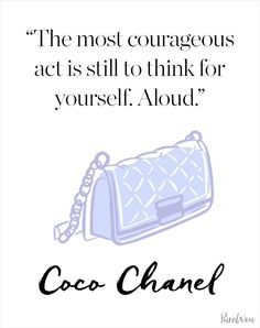 From humble beginnings (she grew up in a convent orphanage), Coco Chanel went on to become one of the most influential designers of all time. The French style icon redefined women's fashion by offering a casual yet chic alternative to the restrictive attire of the early 20th century. Among her many achievements (we could wax lyrical about Chanel No. 5 all day), Coco is as famous for her sharp wit as she is for her timeless silhouettes. Here's hoping that some of her sassiness will rub...