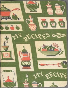 My Recipes 1960's Americana Cloth Covered 3- Ring Binder