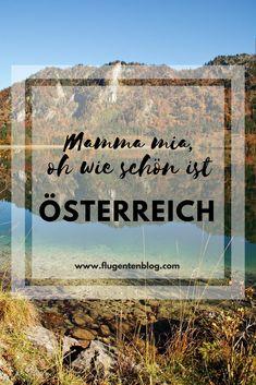Tipps für und Fotos aus der Flugentenheimat Österreich #Österreich #Austria #Urlaub #ausflüge Mamma Mia, Movies, Movie Posters, Art, Photos, Tips, 2016 Movies, Craft Art, Film Poster