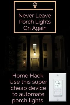 This is my favorite home device under $40 for making your porch lights smart and simple. It takes one less headache out of your life!