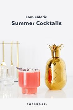 9 Low-Calorie Cocktails That Are Perfect For Your Summer Shindigs