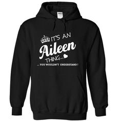 Its An Aileen Thing-gtauz - #gift ideas for him #gift ideas. FASTER => https://www.sunfrog.com/Names/Its-An-Aileen-Thing-gtauz-Black-15496015-Hoodie.html?68278