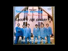 He Touched Me The Thrasher Brothers - YouTube