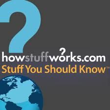 Stuff You Should Know [Podcast]