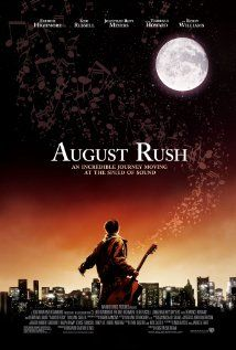 August Rush (2007) Stars:  Freddie Highmore, Keri Russell and Jonathan Rhys Meyers. Nominated for Oscar.  Storyline: A drama with fairy tale elements, where an orphaned musical prodigy uses his gift as a clue to finding his birth parents.     Source: www.imdb.com/...