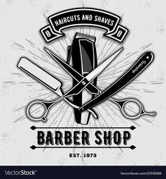 Barber shop vintage label, badge, or emblem with scissors, hair clipper and razors on gray background. Barber Shop Interior, Barber Shop Decor, Logo Barbier, Barber Shop Vintage, Home Hair Salons, Barber Logo, Etiquette Vintage, Barbershop Design, Hair Icon