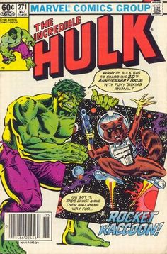 """""""The Incredible Hulk (1968 series) #271"""". First appearance of Rocket Raccoon."""