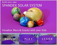 A simple sheet of stretchy fabric creates a mass-gravity model that is educational and a lot of FUN! Recreate earth moon orbits, figure 8 trajectories and simulate your own solar system!