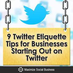 9 Twitter Etiquette Tips for Business : Starting Out on Twitter Twitter For Business, Social Business, Cake Business, Business Planning, Business Tips, Online Business, Facebook Marketing, Online Marketing, Social Media Marketing