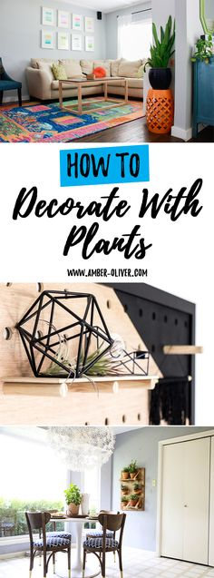 How to decorate with plants! 7 ways to incorporate plants into your home decor.