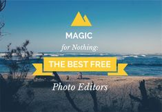Magic for Nothing: The Best Free Photo Editors 2015